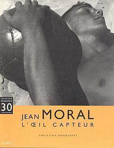 Jean Moral - L'oeil Capteur par Bouqueret, Christian