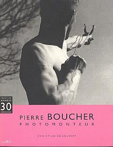 Pierre Boucher - Photomonteur par Bouqueret, Christian