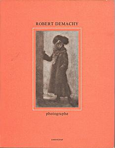 Robert Demachy Photographe par Naggar, Carole