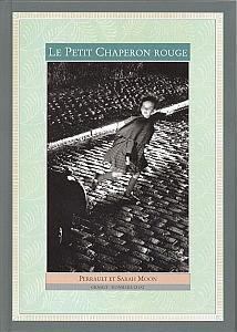 Le Petit Chaperon Rouge par Moon, Sarah & Perrault, Charles