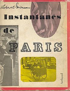 Instantanés de Paris par Doisneau, Robert