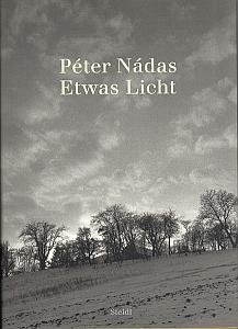 Etwas Licht by Nàdas, Péter
