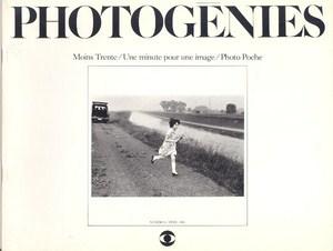 Moins Trente/ Une minute pour une image/ Photo Poche by Photogénies n°1, (revue)