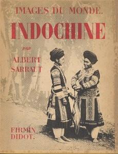 Indochine by Sarraut, Albert