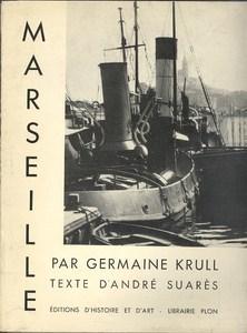 Marseille par Krull, Germaine, texte d'André Suarès