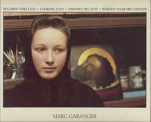 Regards vers l'Est - Looking East - Visiones del Este - Blikken naar het Oosten par Garanger, Marc