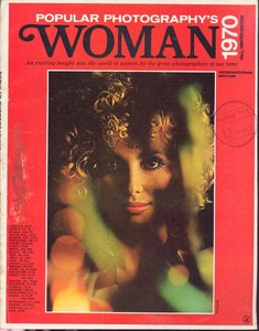 Woman 1970 - An exciting insight into the world of women by the great photographers of our time. by Popular Photography's