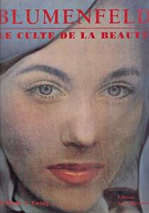Le culte de la beauté - Blumenfeld par Ewing, William A.