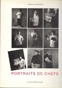 Portraits de Chefs par Amiard, Hervé