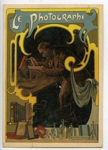 France Chromo Publicitaire superbes couleurs Le Photographe 1890