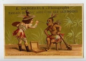France Paris Chromo Publicitaire Chef Sioux Photographe Dangereux 1890