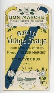 France Paris Etiquette Virage-Fixage Produits Photographique Photo Au Bon Marché 1900