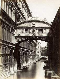 Italy Venice Venezia Bridge of Sighs Ponte dei sospiri Photo Paolo Salviati 1880