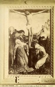 Madrid Prado Arts Painting by Van der Weyden Christ on the Cross Old Photo 1880
