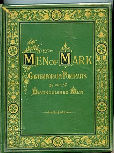 Men of Mark Contemporary Portraits of Distinguished Men 1876 37 Photos