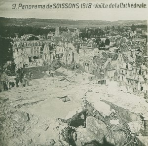 France WWI Soissons Panorama Cathedral Destruction Ruins old SIP Photo 1918